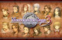 Mercenaries Saga 3 Arriverà in Eruopa
